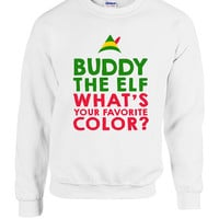 Buddy the Elf what your Favorite Color Crewneck Sweater Sweatshirt Hoodie Funny Gift xmas Present Holiday Film Movie Festive Quote Christmas