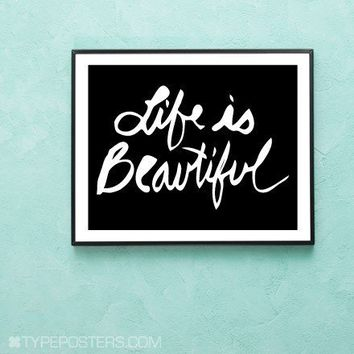Life Is Beautiful Black and White Print by TypePosters on Etsy