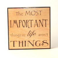 Life wall art - wood pyrography - Important things in life wall hanging