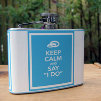 """Keep Calm and Say """"I Do"""" 4 oz. Stainless Steel Hip Flask with Washable Vinyl Cover"""