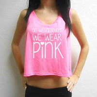 On Wednesday We Wear Pink Crop Top. Workout Crop Top. Mean Girls Tank. Workout Tank. Boxing Tank. Gym Crop Top. Fitness. Breast Cancer.