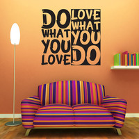 "Wall Decal Quote Text Vinyl Sticker Home Decor Art Mural "" Do what you love ..."" 22.8'' x 24.8''"
