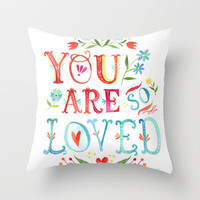 So Loved Throw Pillow by Katie Daisy