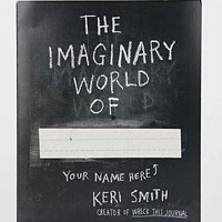The Imaginary World Of...  By Keri Smith- Assorted One