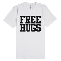 Free Hugs-Unisex White T-Shirt