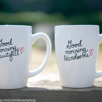 """His & Hers Coffee Mugs """"Good Morning Beautiful"""" and """"Good Morning Handsome"""""""