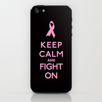 Keep Calm and Fight On Pink Ribbon Design iPhone & iPod Skin by Rex Lambo | Society6