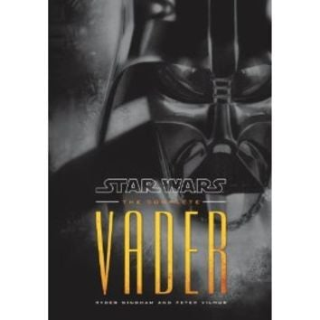 The Complete Vader: Star Wars (Star Wars - Legends)