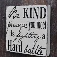 Custom Wood Sign - Be Kind - Hand Painted Typography Home Wall Decor
