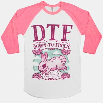 DTF Down to Frolic