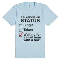 Relationship Status Waiting For A Mad Man With A Box-T-Shirt