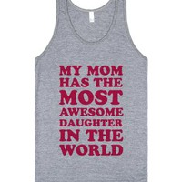 My Mom Has The Most Awesome Daughter (Tank)-Athletic Grey Tank