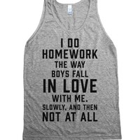 I Do Homework The Way Boys Fall In Love With Me-Athletic Grey Tank L |