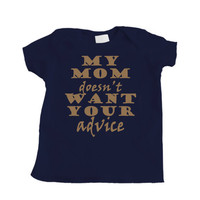 Baby Boy Mom Doesn't Want Your Advice on Brown Tee by apericots