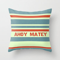 Ahoy Matey Throw Pillow by Ally Coxon