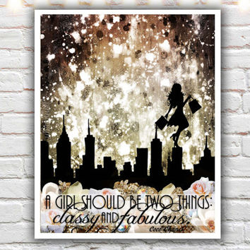 Classy and Fabulous - fine art print, coco chanel quote print, typographic print, fashion art, new york city, mixed media painting print