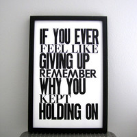 Black and White Inspirational Art Poster If You Ever by happydeliveries