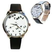 """Unisex Watch for Men and Women. """"WHO CARES"""" Watch. Creative Gift"""