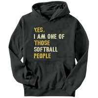YES I AM ONE OF THOSE Softball PEOPLE Men Hoodie
