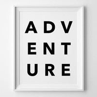 Adventure, poster, print, Typography Poster, Home decor, Motto, Handwritten, life poster, words, inspirational art, wall decor