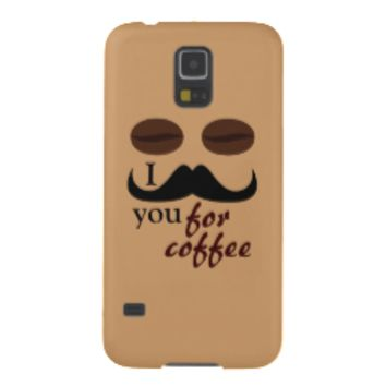 Fun I mustache you for coffee Samsung Galaxy S5 Case For Galaxy S5