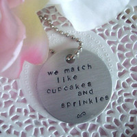 Hand Stamped Tag With The Words We Match by Wonderfullmoments6