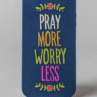 PRAY MORE WORRY LESS IPHONE 5 CASE
