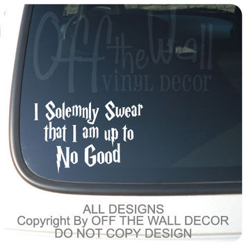 """Harry Potter  """"I Solemnly Swear that I am up to No Good"""" Vinyl Car, Laptop, Decal Sticker"""