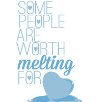 frozen.. some people are worth melting for... olaf funny quote Art Print by studiomarshallarts