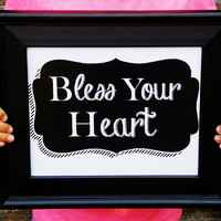 Bless Your Heart Art Print. Southern Sayings. 8x10 Typography Print.