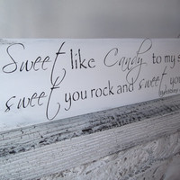 """Customized Wedding CANDY BAR sign """"Sweet like candy to my soul, sweet you rock and sweet you roll"""" candy buffet, cupcake table, cake table"""