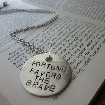 Fortune Favors the Brave - Hand Stamped Necklace