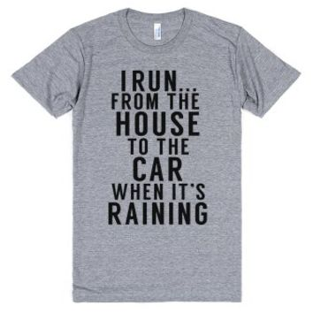 House to the Car When it's Raining-Unisex Athletic Grey T-Shirt