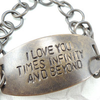 Love You Times Infinity and Beyond, Hand stamped Bracelet, Quote bracelet