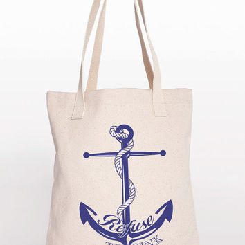 Refuse to Sink Anchor Cotton Shopping Bag Canvas Tote