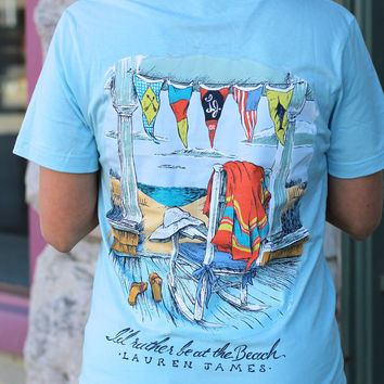 I'd Rather Be at The Beach Tee by LAUREN JAMES {Blue}