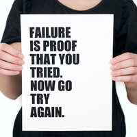 FAILURE Is Proof That You TRIED Digital Print, Inspiration Print, Encouragement, Inspirational Wall Art