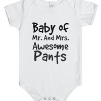 baby of mr and mrs awesome pants-Unisex White Baby Onesuit 00