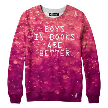 Boys In Books are Better Sweatshirt - READY TO SHIP