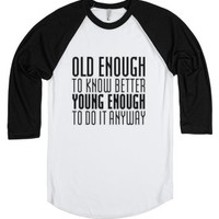Old, Young.-Unisex White/Black T-Shirt