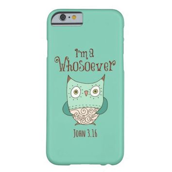 Christian Quote: I'm a Whosoever with Owl