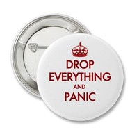 Keep Calm? Pfft! Buttons from Zazzle.com