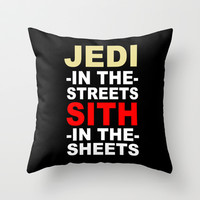 Jedi In The Streets Sith In The Sheets Throw Pillow by productoslocos
