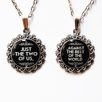 """Just the Two of Us Against the Rest of the World - """"Sherlock"""" Quote Jewelry - Set of 2Handmade Vintage Cameo Pendants - Best Friends Jewelry"""