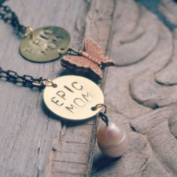 Epic Mom Necklace, Mothers Day Birthday Jewelry Gift, Butterfly Pearl Handstamped Inspirational Mom gold Charm Pendant, Trendy Brass Jewelry