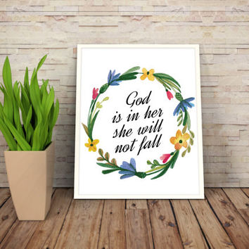 """Printable Art Motivational Print Typography Poster Inspirational Prints """"God is in her she will not fall"""" Instant Download"""