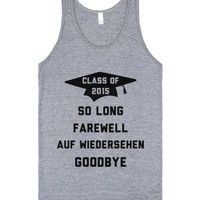 Class of 2015 So Long Farewell-Unisex Athletic Grey Tank
