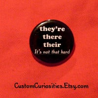 They're There Their It's not that hard Flair by CustomCuriosities
