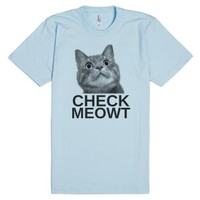 check meowt-Unisex Light Blue T-Shirt