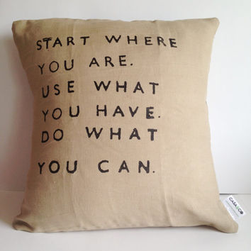 Quote Pillow - Hand-stamped Linen Inspirational Quote Pillow Cover